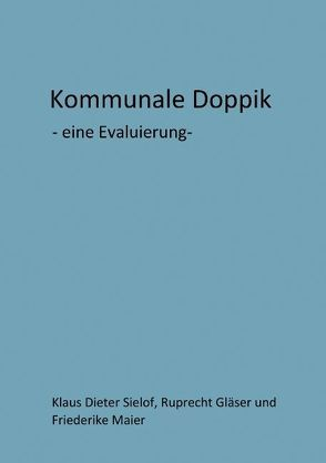 Kommunale Doppik von Gläser,  Ruprecht, Maier,  Friederike, Sielof,  Klaus Dieter