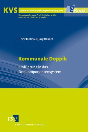 Kommunale Doppik von Henkes,  Jörg, Kußmaul,  Heinz