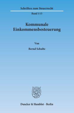 Kommunale Einkommensbesteuerung. von Schulte,  Bernd