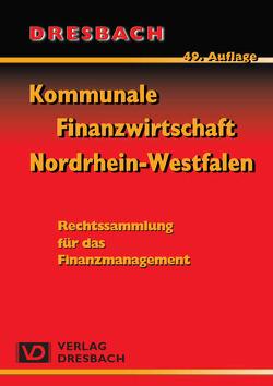 Kommunale Finanzwirtschaft Nordrhein-Westfalen von Dresbach,  Heinz