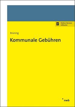 Kommunale Gebühren von Brüning,  Christoph