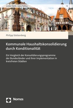 Kommunale Haushaltskonsolidierung durch Konditionalität von Stolzenberg,  Philipp