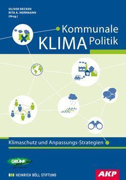 Kommunale Klimapolitik von Decken,  Oliver, Herrmann,  Rita A