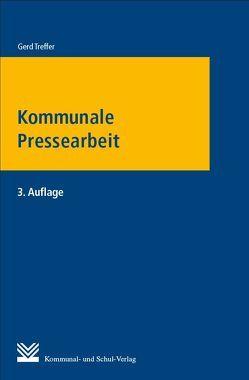Kommunale Pressearbeit von Treffer,  Gerd