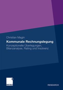 Kommunale Rechnungslegung von Magin,  Christian
