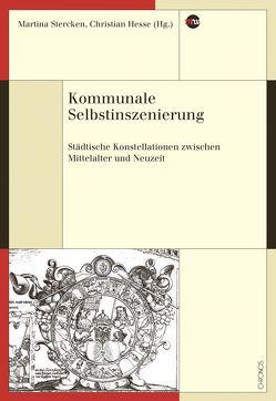 Kommunale Selbstinszenierung von Hesse,  Christian, Stercken,  Martina