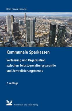 Kommunale Sparkassen von Henneke,  Hans G