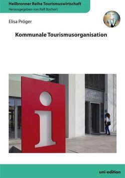 Kommunale Tourismusorganisation von Bochert,  Ralf, Pröger,  Elisa