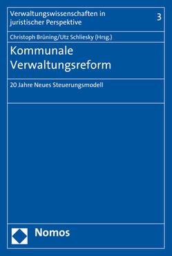 Kommunale Verwaltungsreform von Brüning,  Christoph, Schliesky,  Utz