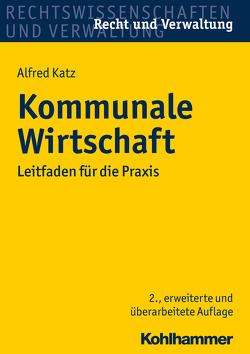 Kommunale Wirtschaft von Katz,  Alfred