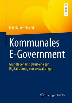 Kommunales E-Government von Piesold,  Ralf-Rainer