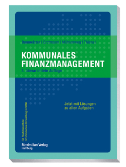 Kommunales Finanzmanagement von Baumeister,  Thomas, Erdtmann,  Markus, Mühlenweg,  Thomas, Thienel,  Simon
