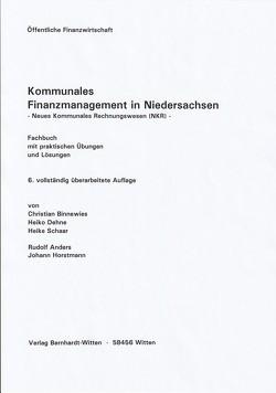Kommunales Finanzmanagement in Niedersachsen – Neues kommunales Rechnungswesen (NKR) – von Anders,  Rudolf, Binnewies,  Christian, Dehne,  Heiko, Horstmann,  Johann, Schaar,  Heike