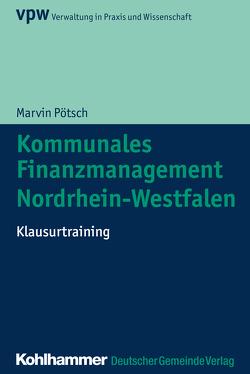 Kommunales Finanzmanagement Nordrhein-Westfalen von Pötsch,  Marvin