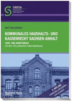 Kommunales Haushalts- und Kassenrecht Sachsen-Anhalt von Wiener,  Matthias