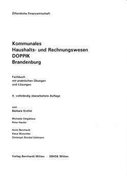 Kommunales Haushalts- und Rechnungswesen DOPPIK Brandenburg von Bernhardt,  Horst, Harder,  Peter, Knöfel,  Barbara, Mutschler,  Klaus, Oelgeklaus,  Michaela, Stockel-Veltmann,  Christoph