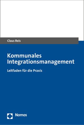 Kommunales Integrationsmanagement von Reis,  Claus