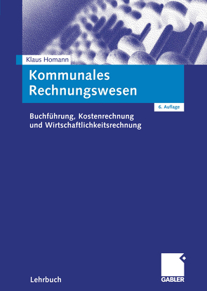 Kommunales Rechnungswesen von Homann,  Klaus