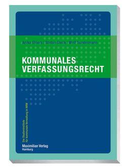 Kommunales Verfassungsrecht NRW von Ehlers,  Anika, Glock,  Stefan, Sundermann,  Welf