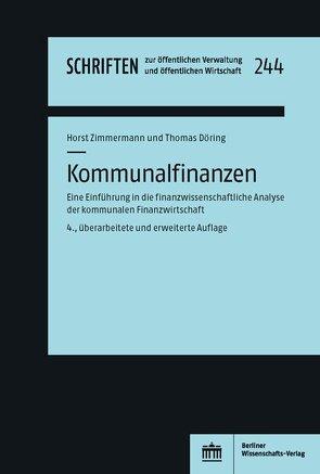 Kommunalfinanzen von Döring,  Thomas, Zimmermann,  Horst