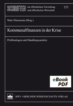 Kommunalfinanzen in der Krise von Hansmann,  Marc