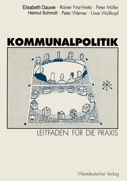 Kommunalpolitik von Dauwe,  Elisabeth, Fritz-Vietta,  Rainer, Müller,  Peter, Schmidt,  Helmut, Werner,  Peter, Wullkopf,  Uwe