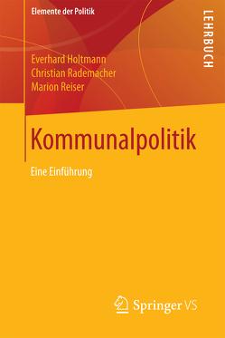 Kommunalpolitik von Holtmann,  Everhard, Rademacher,  Christian, Reiser,  Marion