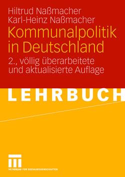 Kommunalpolitik in Deutschland von Nassmacher,  Hiltrud, Naßmacher,  Karl-Heinz