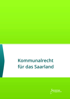 Kommunalrecht für das Saarland von Societas Verlag (Hrsg.)