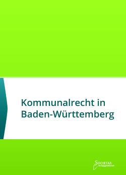 Kommunalrecht in Baden-Württemberg von Societas Verlag (Hrsg.)