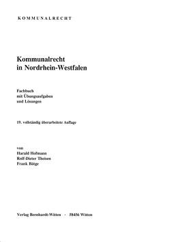Kommunalrecht in Nordrhein-Westfalen von Bätge,  Frank, Hofmann,  Harald, Theisen,  Rolf-Dieter