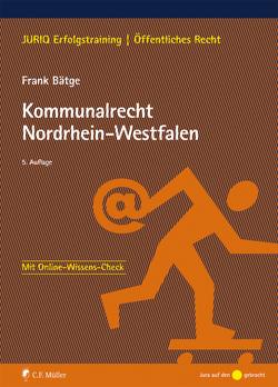 Kommunalrecht Nordrhein-Westfalen von Bätge,  Frank