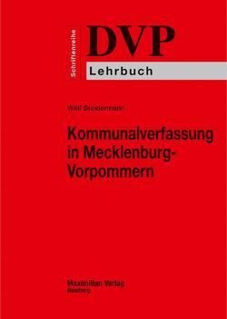 Kommunalverfassung in Mecklenburg-Vorpommern von Sundermann,  Welf