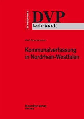 Kommunalverfassung in Nordrhein-Westfalen von Sundermann,  Welf