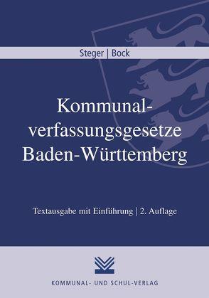 Kommunalverfassungsgesetze Baden-Württemberg von Bock,  Irmtraud, Steger,  Christian O