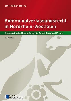 Kommunalverfassungsrecht in Nordrhein-Westfalen von Bösche,  Ernst-Dieter