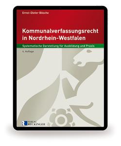 Kommunalverfassungsrecht in Nordrhein-Westfalen – Digital von Bösche,  Ernst-Dieter