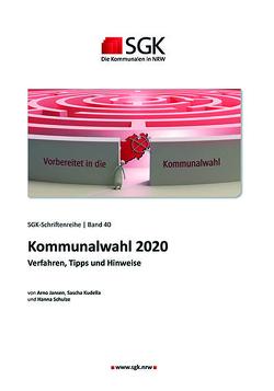 Kommunalwahl 2020 von Arno,  Jansen, Hanna,  Schulze, Sascha,  Kudella