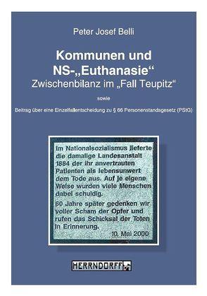 """Kommunen und NS-""""Euthanasie"""" von Belli,  Peter Josef"""
