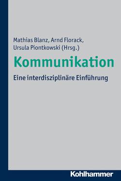 Kommunikation von Blanz,  Mathias, Florack,  Arnd, Piontkowski,  Ursula