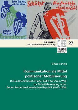 Kommunikation als Mittel politischer Mobilisierung von Vierling,  Birgit