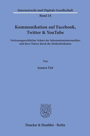 Kommunikation auf Facebook, Twitter & YouTube. von Tief,  Samira