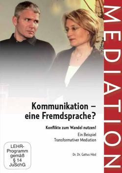 Kommunikation- eine Fremdsprache? von Hösl,  Gattus