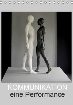 KOMMUNIKATION eine Performance (Tischkalender 2019 DIN A5 hoch) von fru.ch
