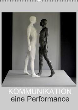 KOMMUNIKATION eine Performance (Wandkalender 2019 DIN A2 hoch) von fru.ch