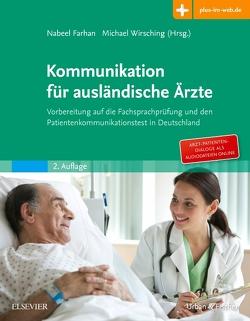 Kommunikation für ausländische Ärzte von Farhan,  Nabeel Khaled Naji, Wirsching,  Michael