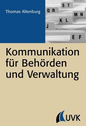 Kommunikation für Behörden und Verwaltung von Altenburg,  Thomas