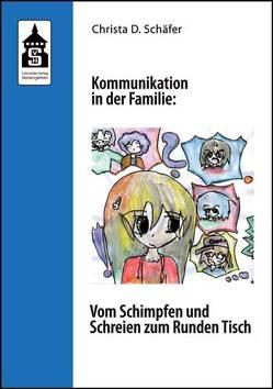 Kommunikation in der Familie von Schäfer,  Christa D