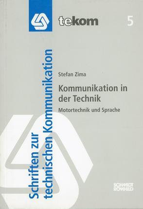 Kommunikation in der Technik von Hennig,  Jörg, Tjarks-Sobhani,  Marita, Zima,  Stefan