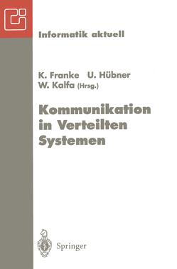 Kommunikation in Verteilten Systemen von Franke,  K., Hübner,  Uwe, Kalfa,  Winfried